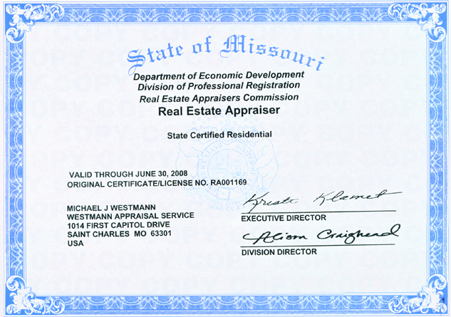 Missouri State Appraiser License - Michael Westmann, Saint Charles, MO 63301 636-946-2236